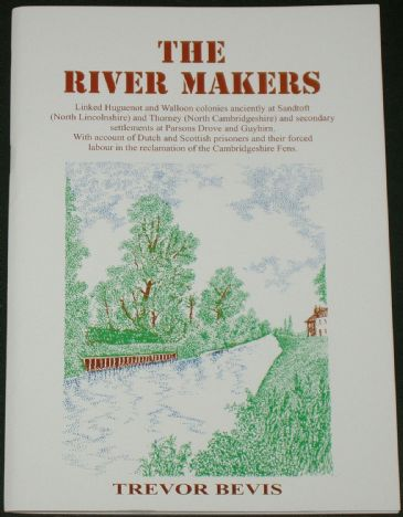 The River Makers, by Trevor Bevis